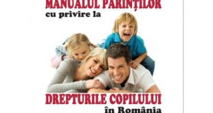 CARTE- Manualul părinților cu privire la drepturile copiilor în România